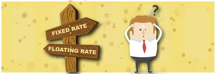 fixed or floating interest rates